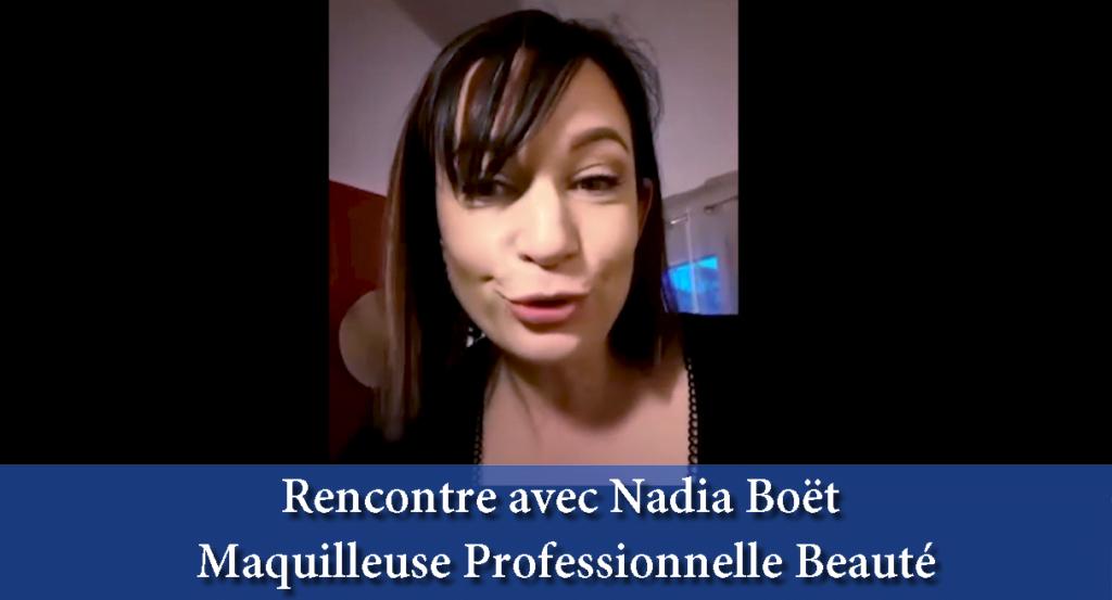 interview avec nadia boët maquilleuse professionnelle beauté