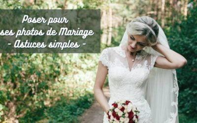 Poser pour les photos de mariage : 6 astuces simples