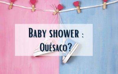 Baby shower: c'est quoi?