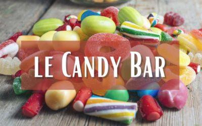 Le Candy Bar à votre mariage