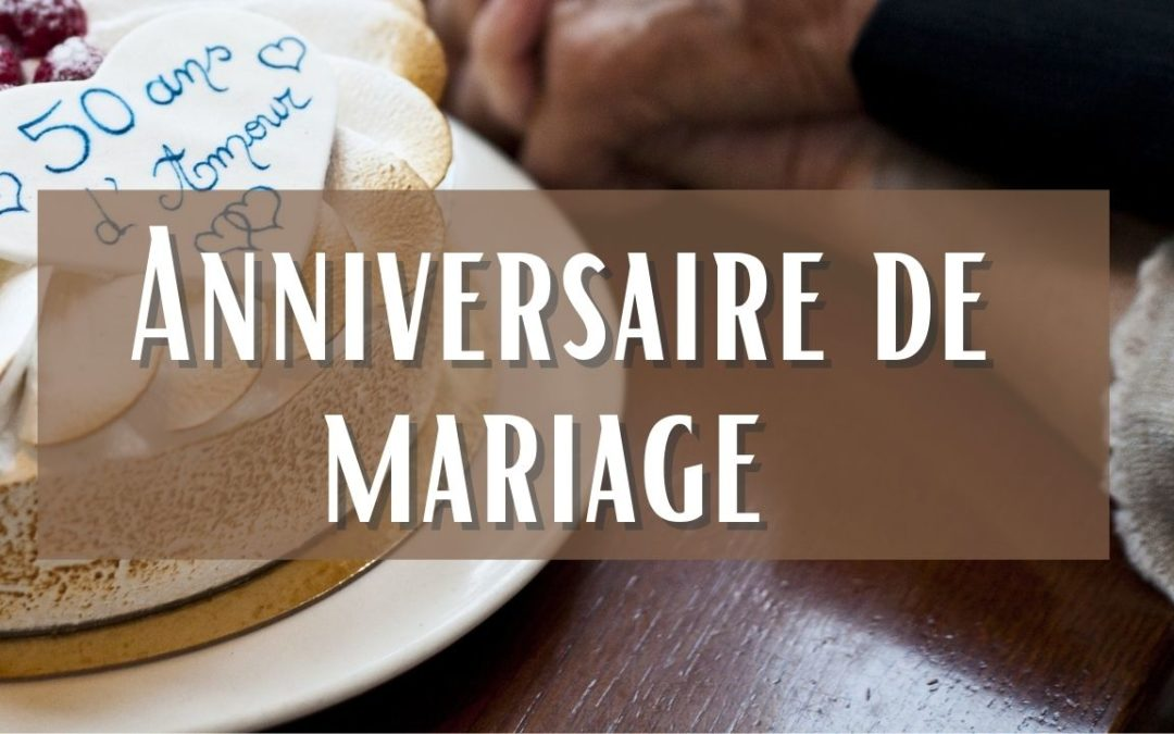 L'anniversaire de mariage